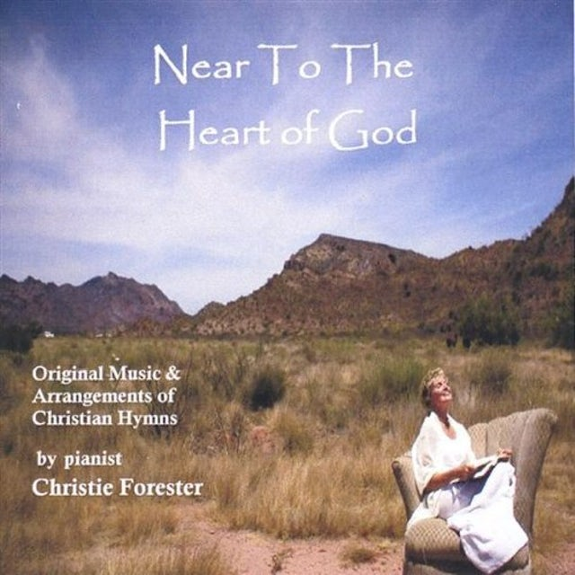 Christie Forester NEAR TO THE HEART OF GOD CD