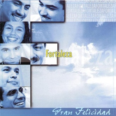 Fortaleza GRAN FELICIDAD CD