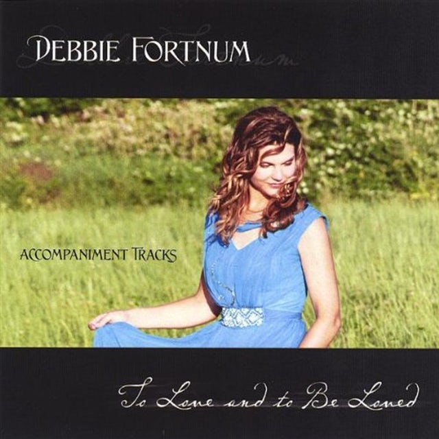 Debbie Fortnum TO LOVE & TO BE LOVED INSTRUMENTAL TRAX CD