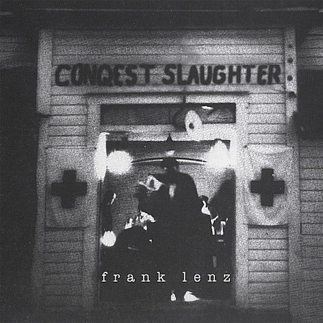 Frank Lenz CONQUEST SLAUGHTER CD
