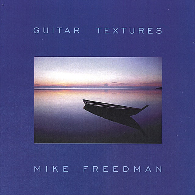 Mike Freedman GUITAR TEXTURES CD