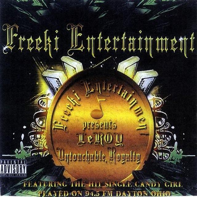 Leroy UNTOUCHABLE ROYALTY CD