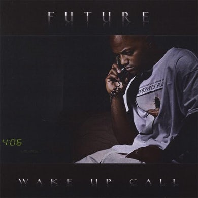Future WAKE UP CALL CD