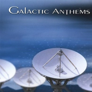 Galactic Anthems BEFORE THE DRONE CD