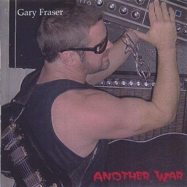 Gary Fraser ANOTHER WAR CD