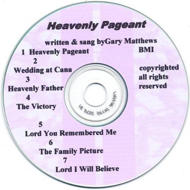 Gary Matthews HEAVENLY PAGEANT CD