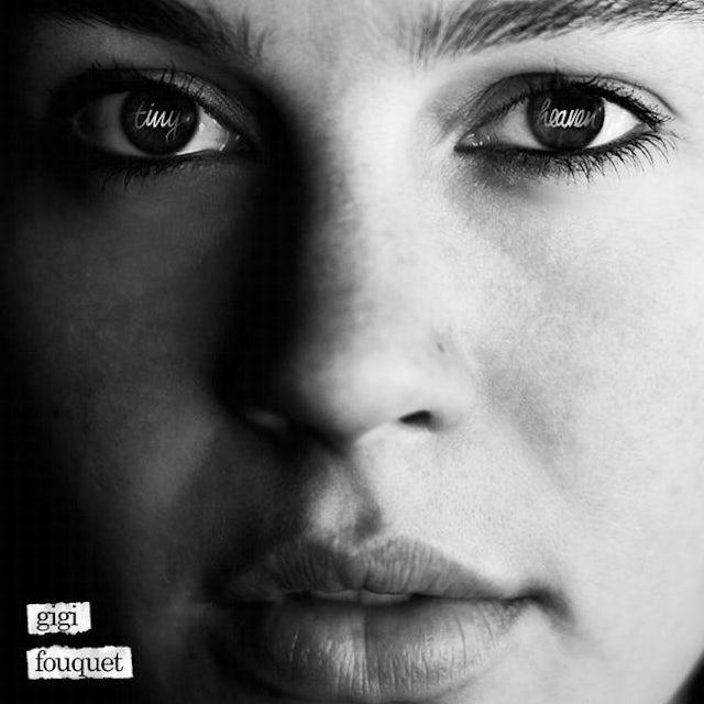 Gigi Fouquet TINY HEAVEN CD
