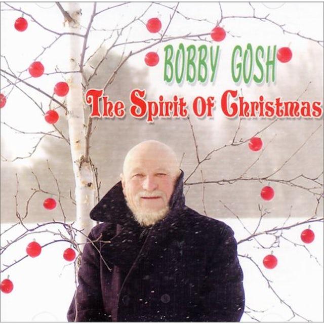 Bobby Gosh SPIRIT OF CHRISTMAS CD