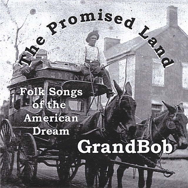 GrandBob PROMISED LAND CD