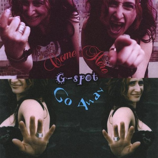 G-Spot COME HERE GO AWAY CD