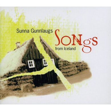 Sunna Gunnlaugs SONGS FROM ICELAND CD