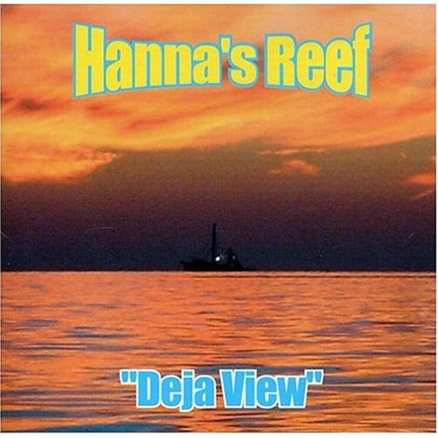 Hanna's Reef DEJA VIEW CD