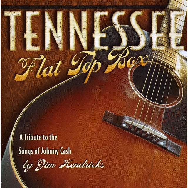 Jim Hendricks TENNESSEE FLAT TOP BOX CD