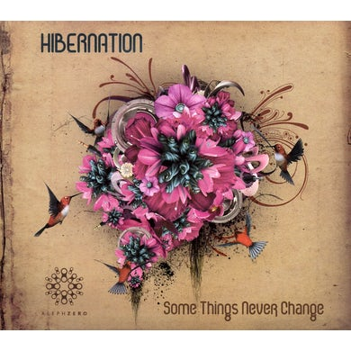 Hibernation SOME THINGS NEVER CHANGE CD