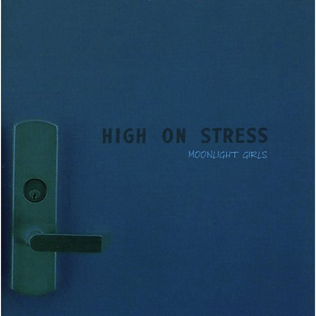 High On Stress MOONLIGHT GIRLS CD