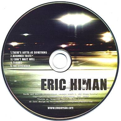 Eric Himan THERE'S GOTTA BE SOMETHING EP CD