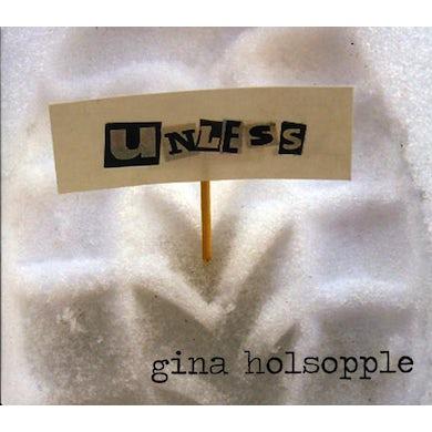 Gina Holsopple UNLESS CD