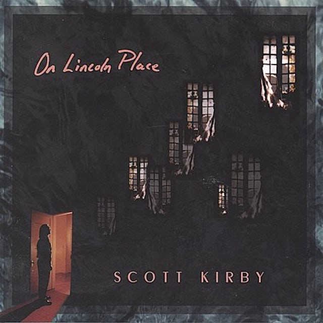 Scott Kirby ON LINCOLN PLACE CD