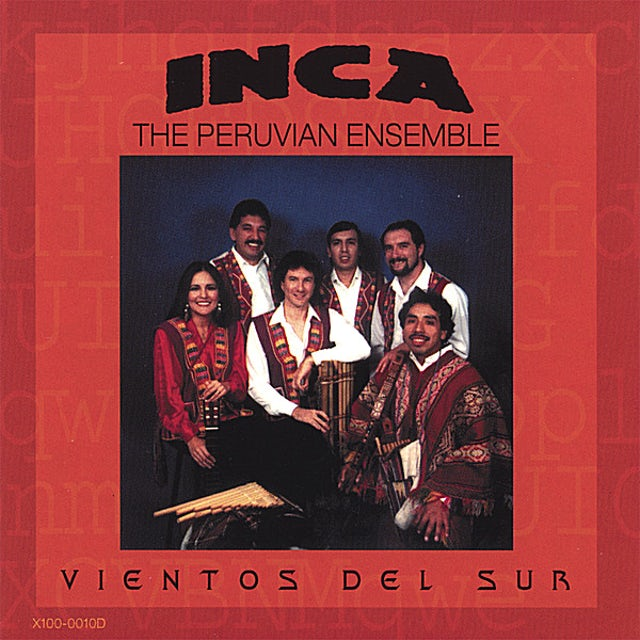 Inca The Peruvian Ensemble VIENTOS DEL SUR CD