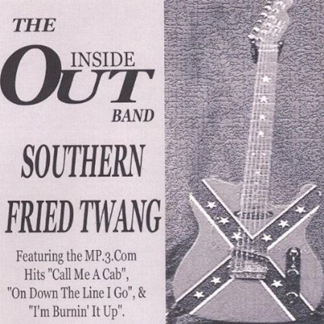 Inside Out SOUTHERN FRIED TWANG CD