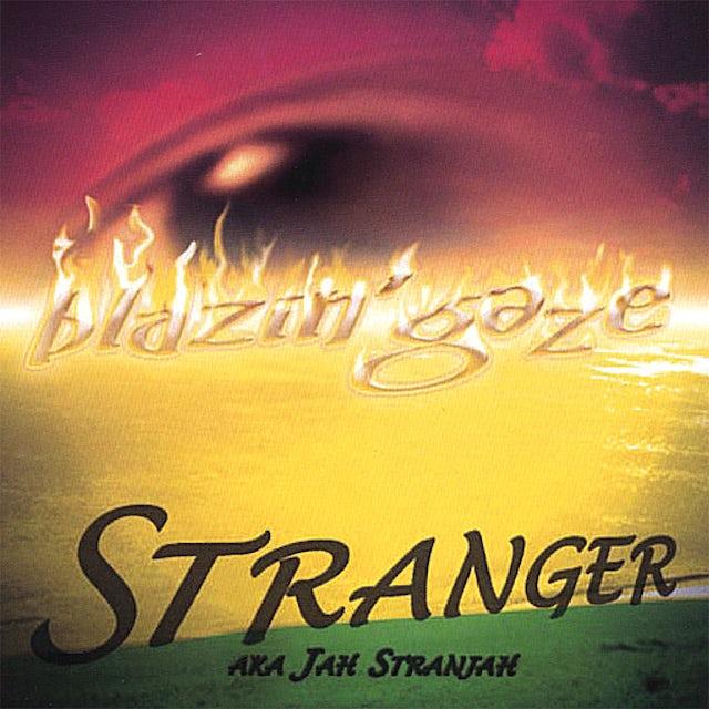 Stranger BLAZIN GAZE CD