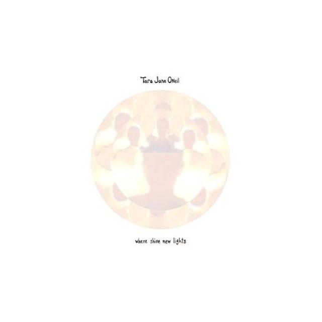 Tara Jane O'Neil WHERE SHINE NEW LIGHTS CD