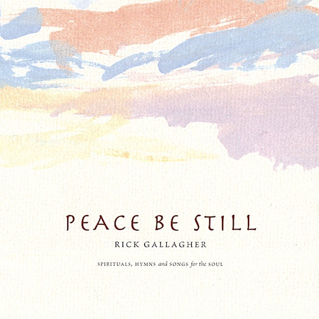 Rick Gallagher PEACE BE STILL CD