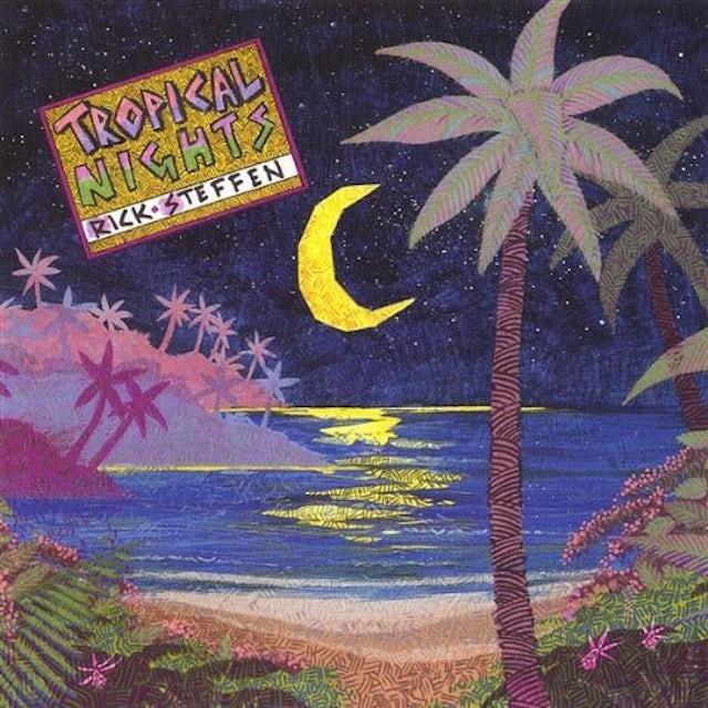 Rick Steffen TROPICAL NIGHTS CD