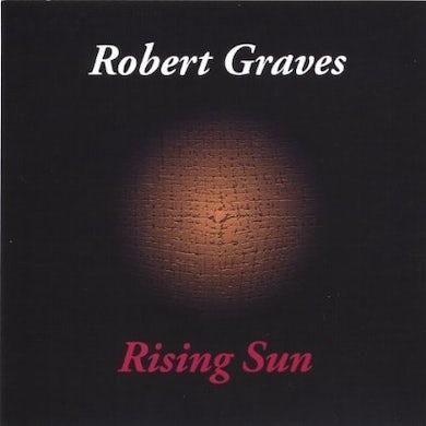 Robert Graves RISING SUN CD