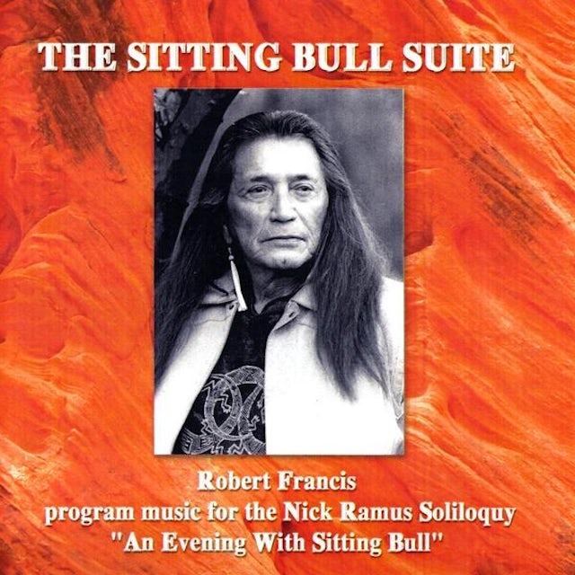 Robert Francis SITTING BULL SUITE CD