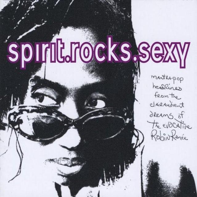 Robin Renee SPIRIT ROCKS SEXY CD