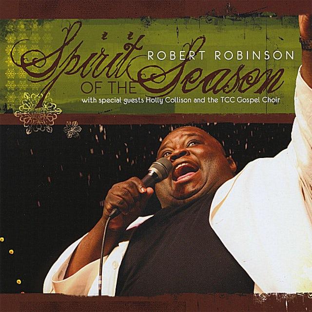 Robert Robinson SPIRIT OF THE SEASON CD