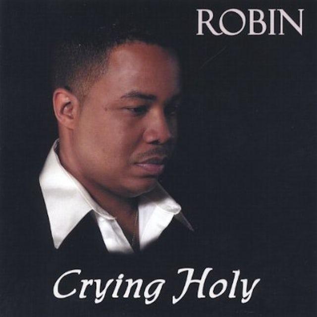 Robin CRYING HOLY CD