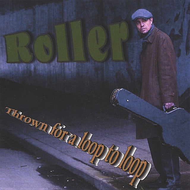 Roller THROWN FOR A LOOP TO LOOP CD