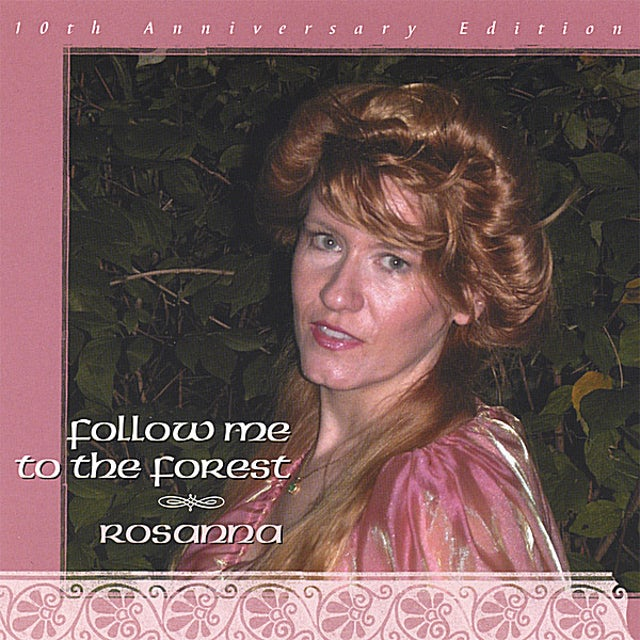 Rosanna FOLLOW ME TO THE FOREST CD