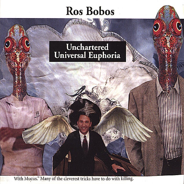 Ros Bobos UNCHARTERED UNIVERSAL EUPHORIA CD