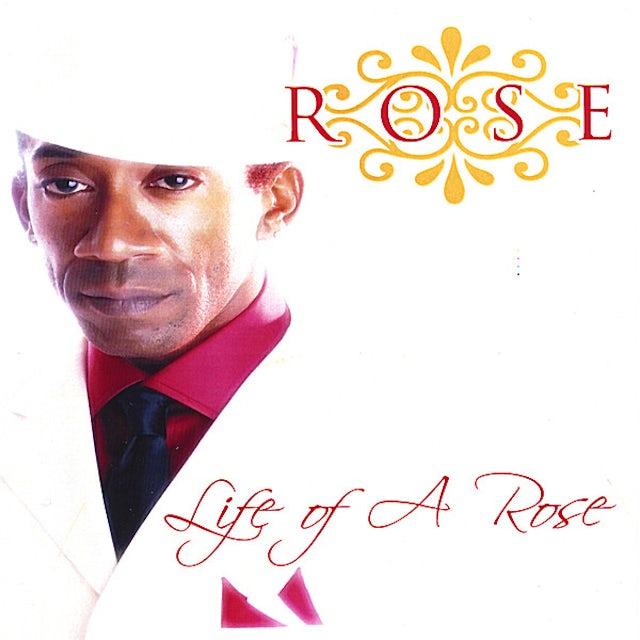 LIFE OF A ROSE CD