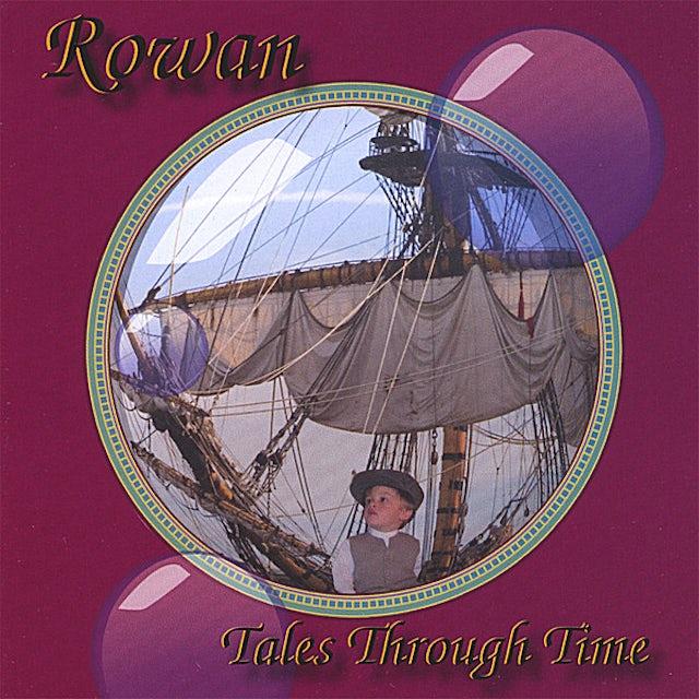 Rowan TALES THROUGH TIME CD