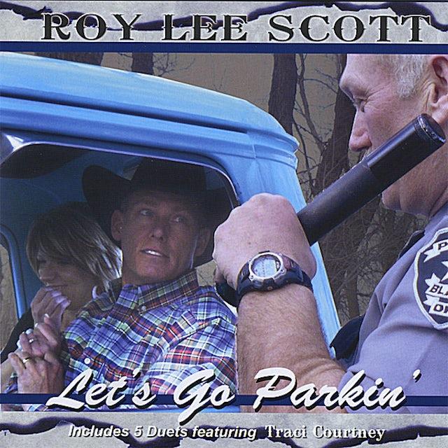 Roy Lee Scott LET'S GO PARKIN' CD