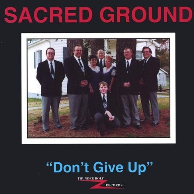 Sacred Ground DON'T GIVE UP CD