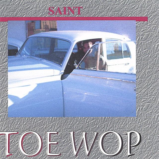Saint TOE WOP CD