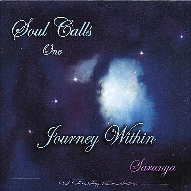 Saranya SOUL CALLS ONE JOURNEY WITHIN CD