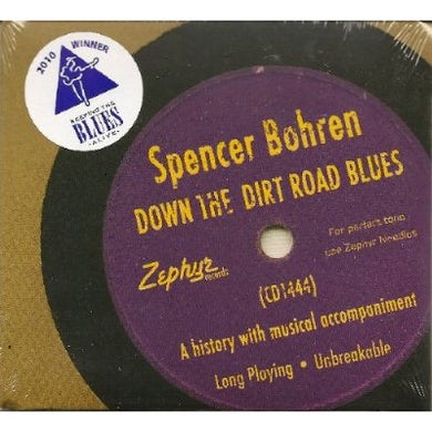 Spencer Bohren DOWN THE DIRT ROAD BLUES CD