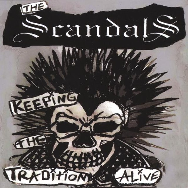 Scandals KEEPING THE TRADITION ALIVE CD