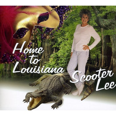 Scooter Lee HOME TO LOUISIANA CD