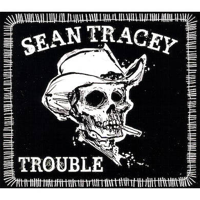 Sean Tracey TROUBLE CD