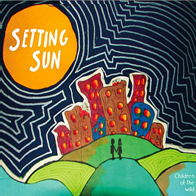 Setting Sun CHILDREN OF THE WILD CD