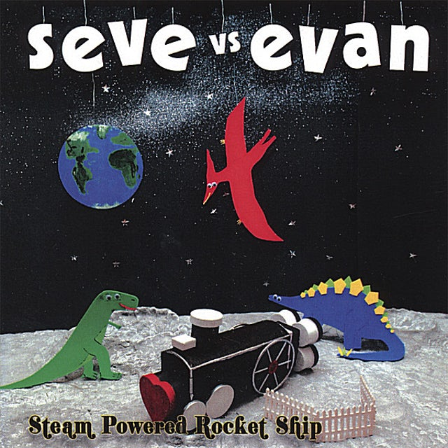 Seve vs Evan STEAM POWERED ROCKET SHIP CD