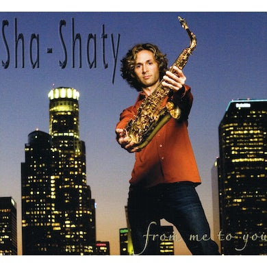Sha-Shaty FROM ME TO YOU CD