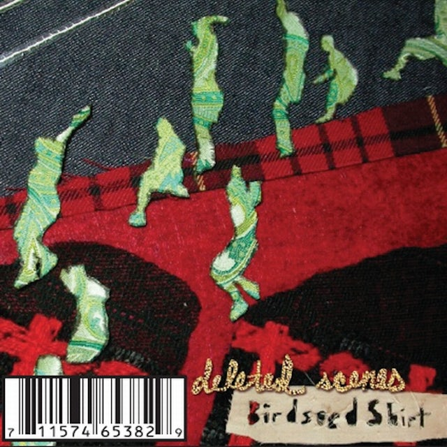 Deleted Scenes BIRDSEED SHIRT CD